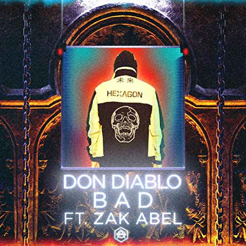DON-DIABLO-ZAK-ABEL-BAD
