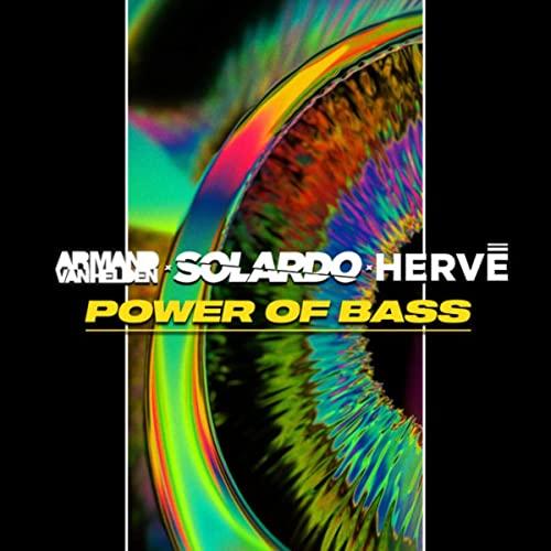 ARMAND-VAN-HELDEN-SOLARDO-HERVE-POWER-OF-BASS