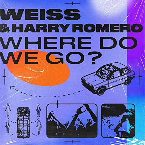 WEISS-HARRY-ROMERO-WHERE-DO-WE-GO