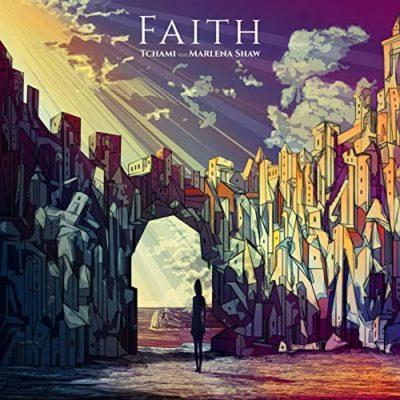 tchami ft. marlene shaw - faith