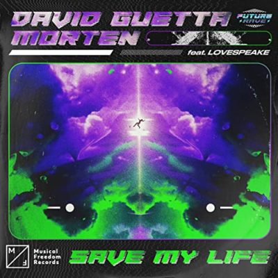 DAVID-GUETTA-MORTEN-FT.-LOVESPEAKE-SAVE-MY-LIFE