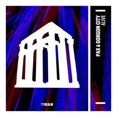PAX & GORGON CITY - ALIVE