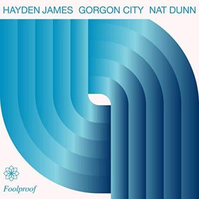 Hayden-James-Gorgon-City-Nat-Dunn-Foolproof-