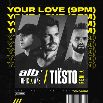 ATB-Topic-x-A7S-Yuur-Love-9PM-tiesto-remix-