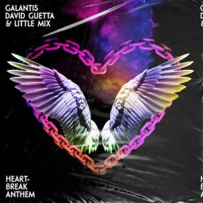 Galantis-David-Guetta-Little-Mix-22Heartbreak-Anthem22-AtlanticWarner