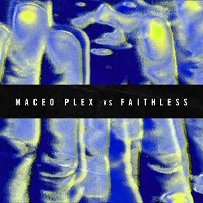 MACEO-PLEX-VS-FAITHLESS-INSOMINA-2021