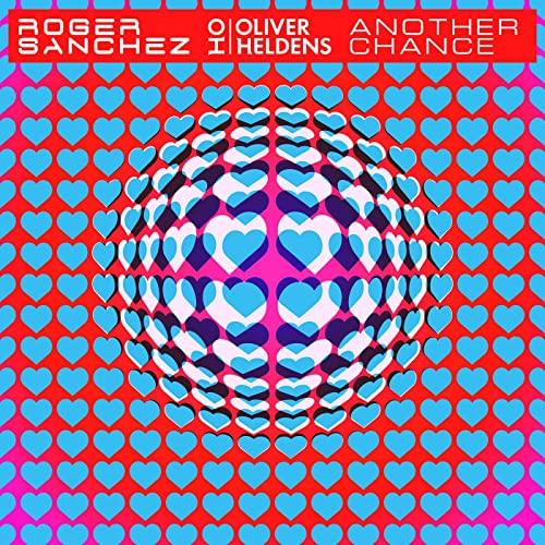 Another-Chance-Roger-Sanchez-x-Oliver-Heldens