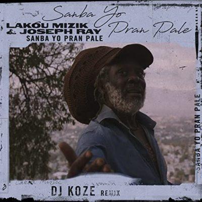 Lakou Mizik & Joseph Rays 'Sanba Yo Pran Pale' (DJ Koze Remix)