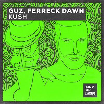 Kush Guz & Ferreck Dawn - Kush